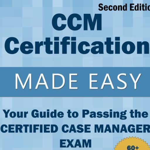 The Ultimate Resource For Case Managers Preparing To Pass