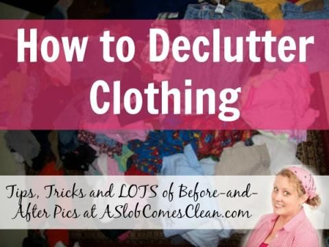 How to Declutter Clothing - Tips, Tricks and Lots of Before and After Pictures at ASlobComesClean.com