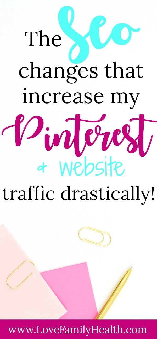 The SEO changes that increased my Pinterest (and website) traffic drastically!