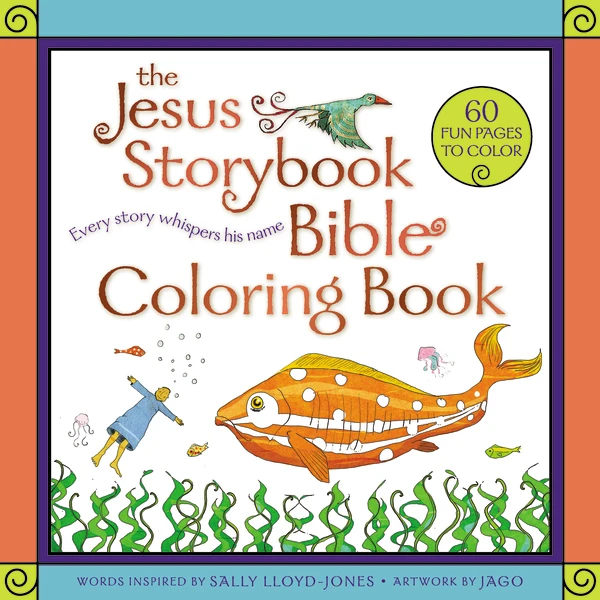 The Jesus Storybook Bible Coloring Book For Kids Every Story Whispers His Name In 2020 Bible Coloring Kids Coloring Books Coloring Books