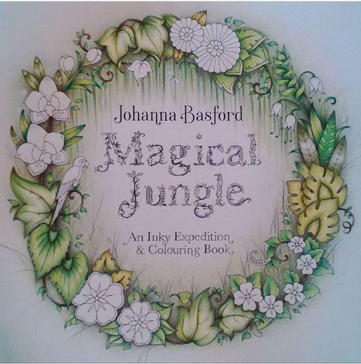 Magical Jungle Title Page Coloring BooksAdult ColoringCommentJohanna BasfordInstagramPrismacolorPencil