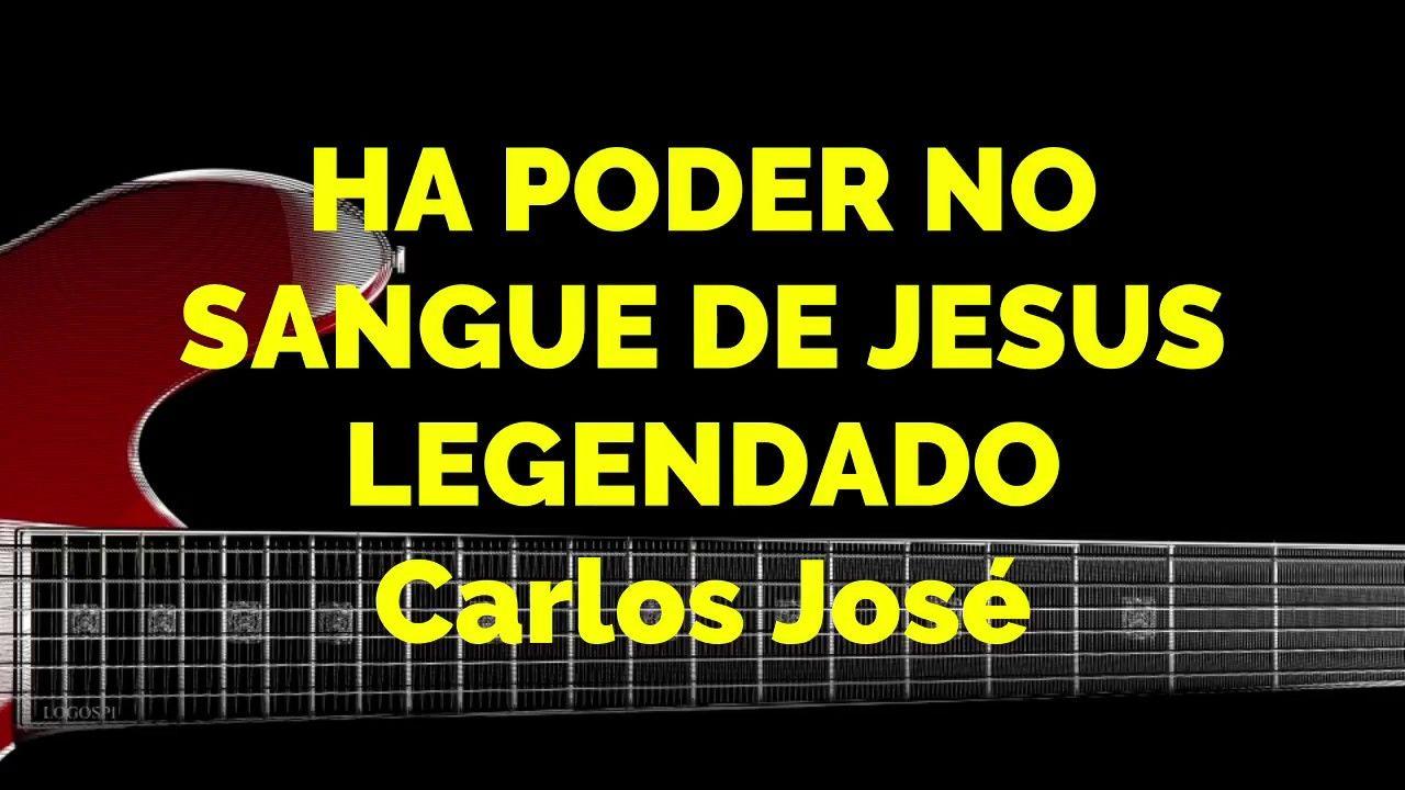Ha Poder No Sangue De Jesus 491 Harpa Crista Carlos Jose