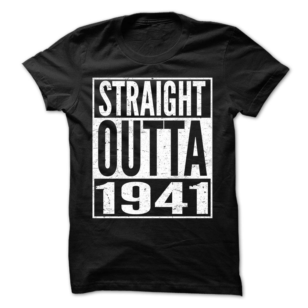 Straight Outta 1941 - Awesome Team Shirt !