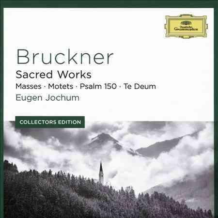 Anton Bruckner - Bruckner: Sacred Works