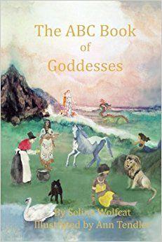 https://www.amazon.co.uk/ABC-Book-Goddesses-Selina-Wolfcat/dp/1508401608/ref=tmm_pap_swatch_0?_encoding=UTF8