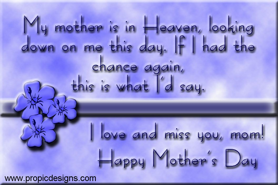 Pin By Le Beautique On Quotes Miss You Mom Mom In Heaven Mother S Day In Heaven
