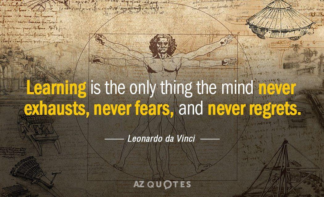 Learning I Da Vinci Quotes Leonardo Da Vinci Leonardo