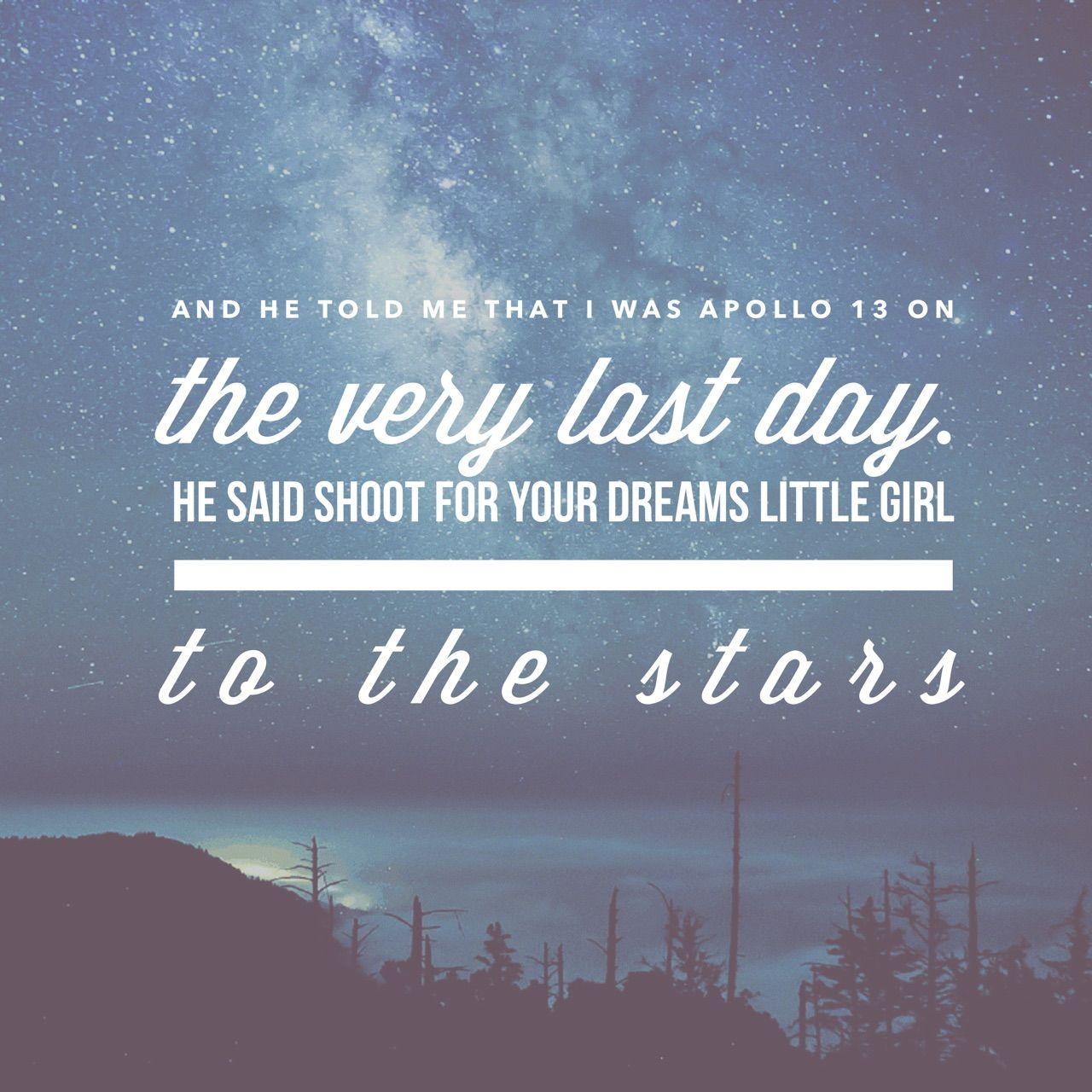 Apollo 13 Quotes Amazing traveling songryn weaver. #quote #lyrics #rynweaver
