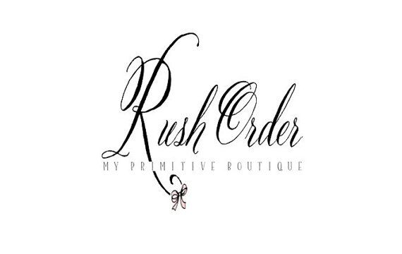 RUSH ORDER SERVICE provided by My by MyPrimitiveBoutique on Etsy