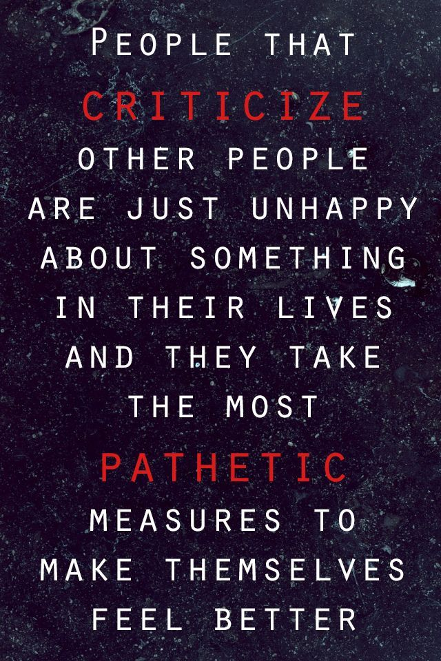 Couple Quotes People That Criticize Other People Are Just Unhappy