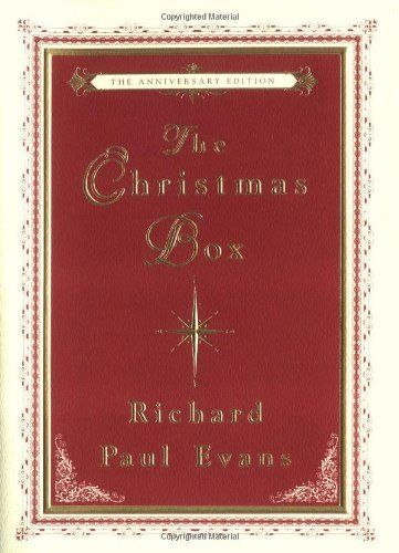The Christmas Box by Richard Paul Evans. I don't usually read popular, sappy fiction. This ...