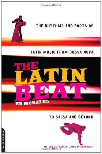 The Latin Beat: The Rhythms and Roots of Latin Music, fro... https://www.amazon.com/dp/0306810182/ref=cm_sw_r_pi_dp_x_vqFtybYTR6R1Z