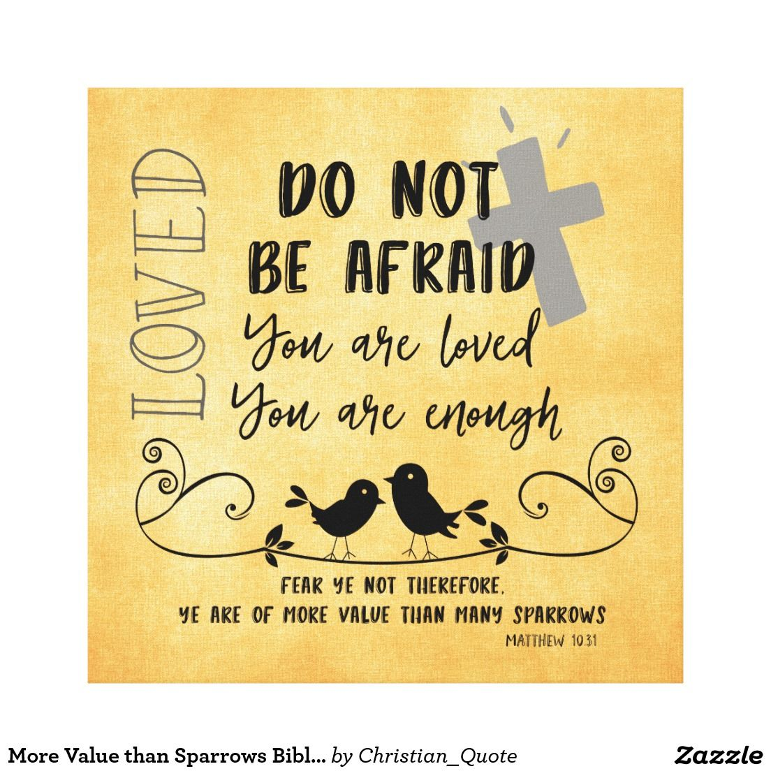 More Value than Sparrows Bible Verse & Quote Canvas Print #loved ...
