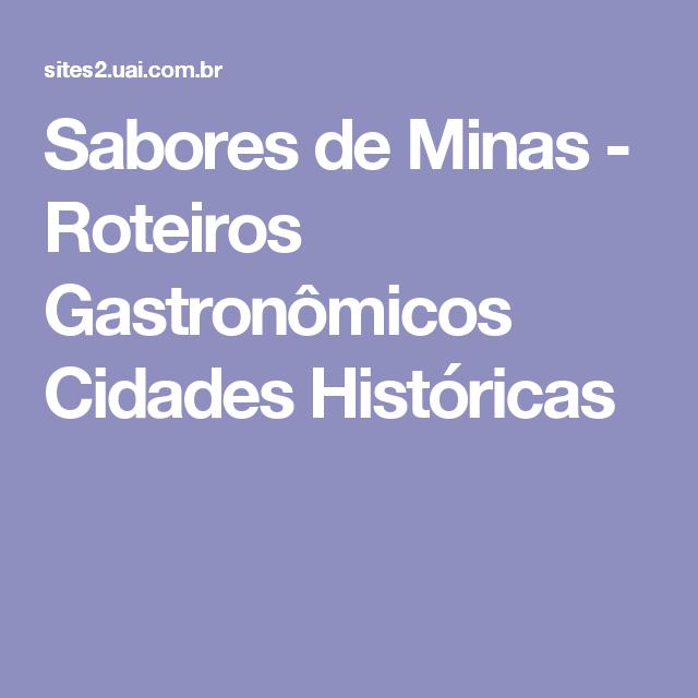 Sabores de Minas - Roteiros Gastronômicos Cidades Históricas