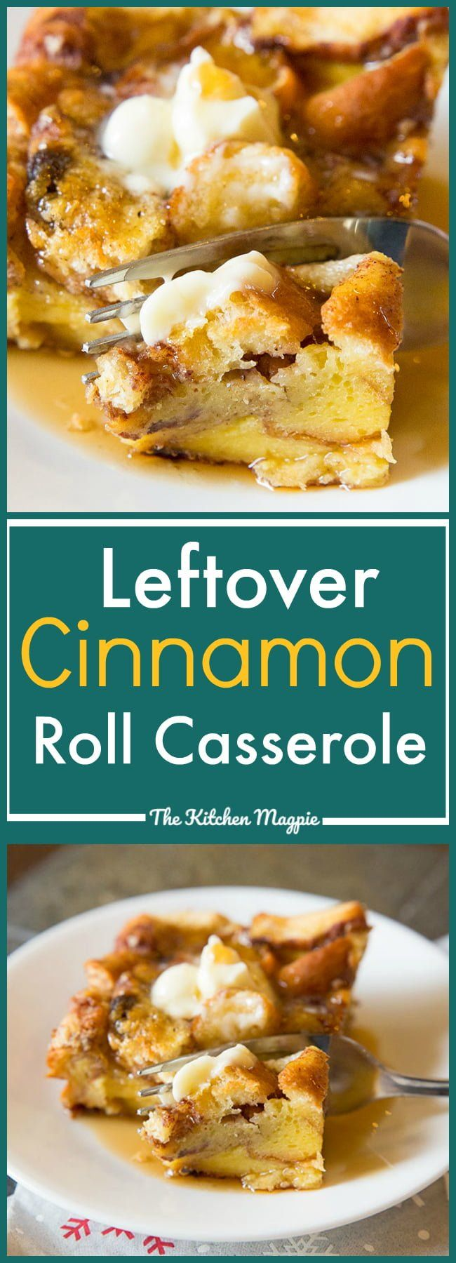 Photo of Leftover Cinnamon Rolls French Toast Casserole   The Kitchen Magpie