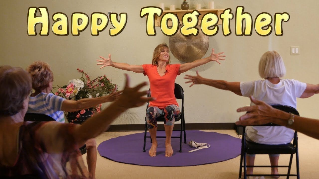 Happy Together A Chair Yoga Dance We All Can Do Together With Sherry Yoga For Seniors Chair Yoga Yoga Dance