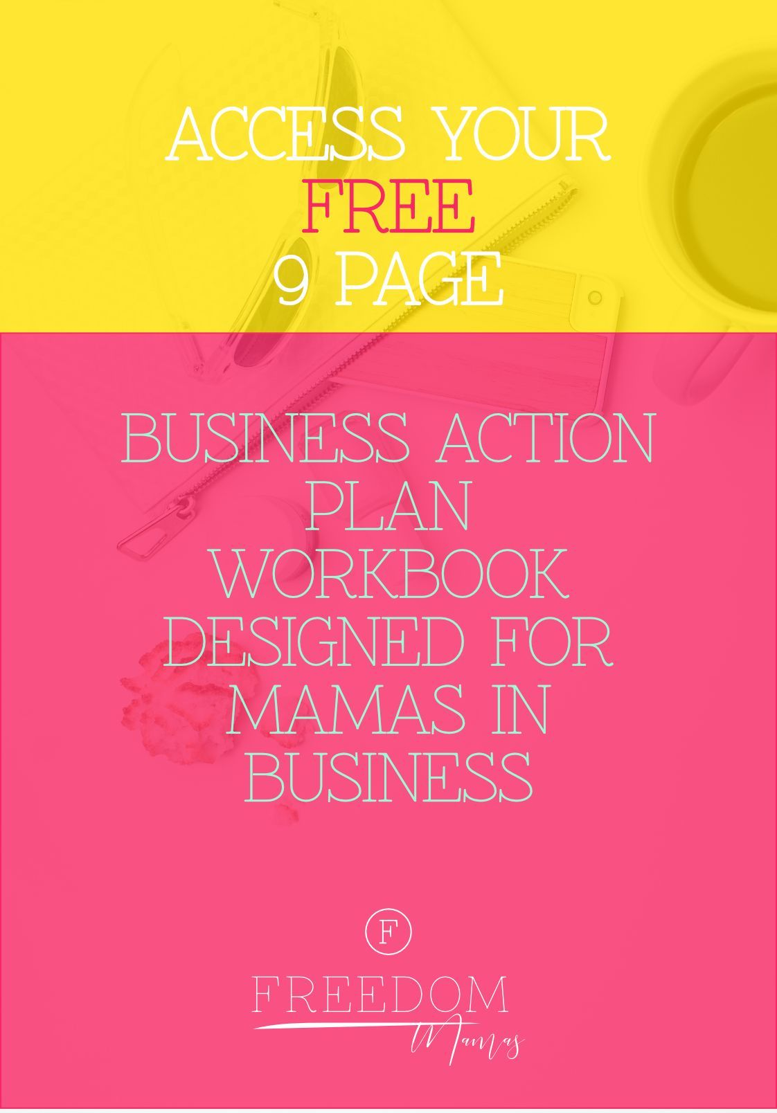 Access Your Free  Page Business Action Plan Workbook That Has