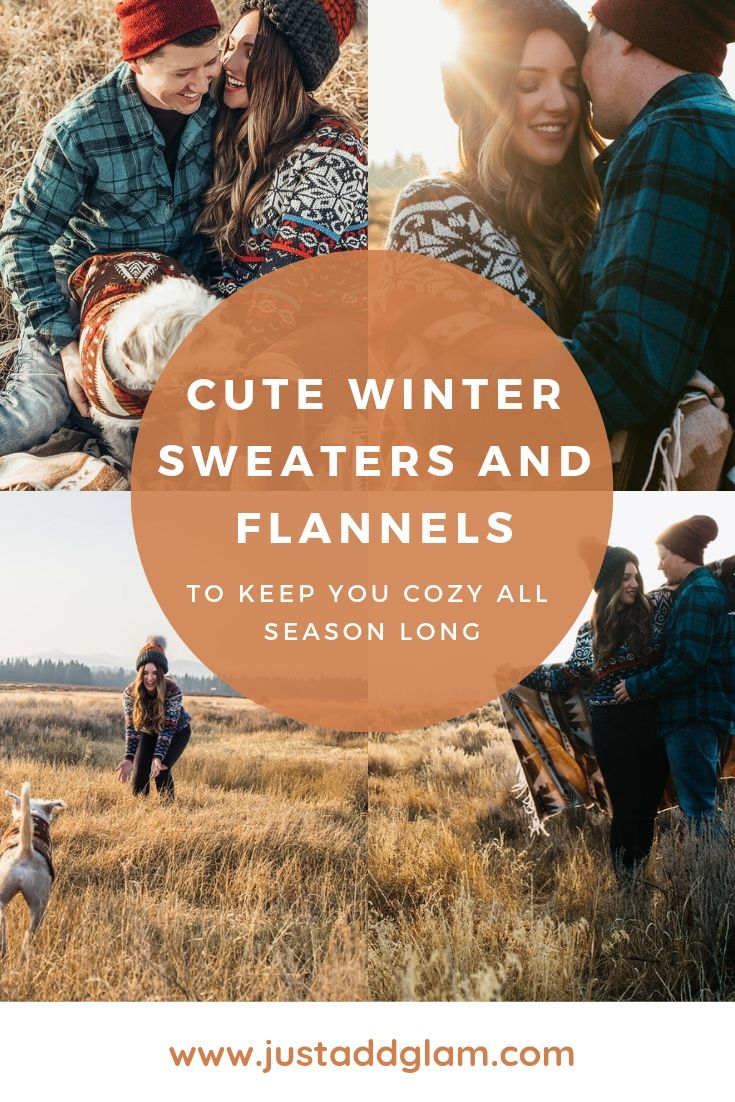 There s nothing quite like putting on a cozy sweater on a cold day and  cuddling your man in a warm flannel. Cute winter sweaters and flannels are  the ... a6728a64f