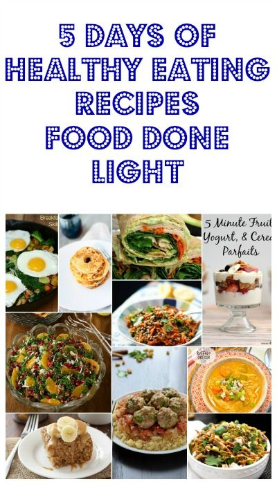 Five days of healthy eating recipes food done light recipes pin this for 5 days of healthy recipes low calorie low fat breakfast lunch dinner ideas forumfinder Image collections