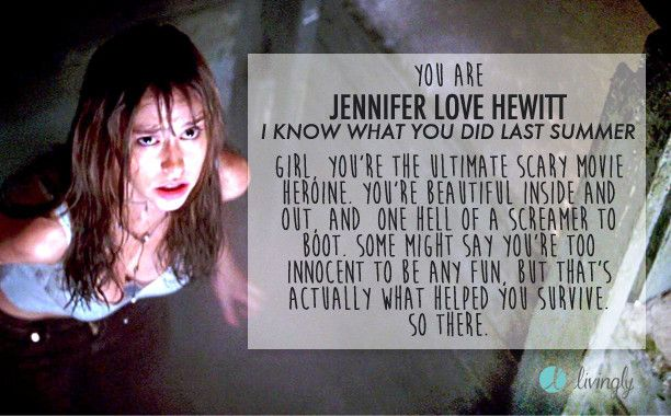 Which Scary Movie Girl Are You Jennifer Love Hewitt Jennifer Love Scary Movies