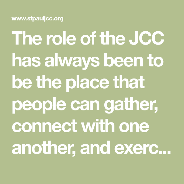 The Role Of The Jcc Has Always Been To Be The Place That People Can Gather Connect With One Another And Exe How To Stay Healthy Wellness Videos Enjoy Fitness