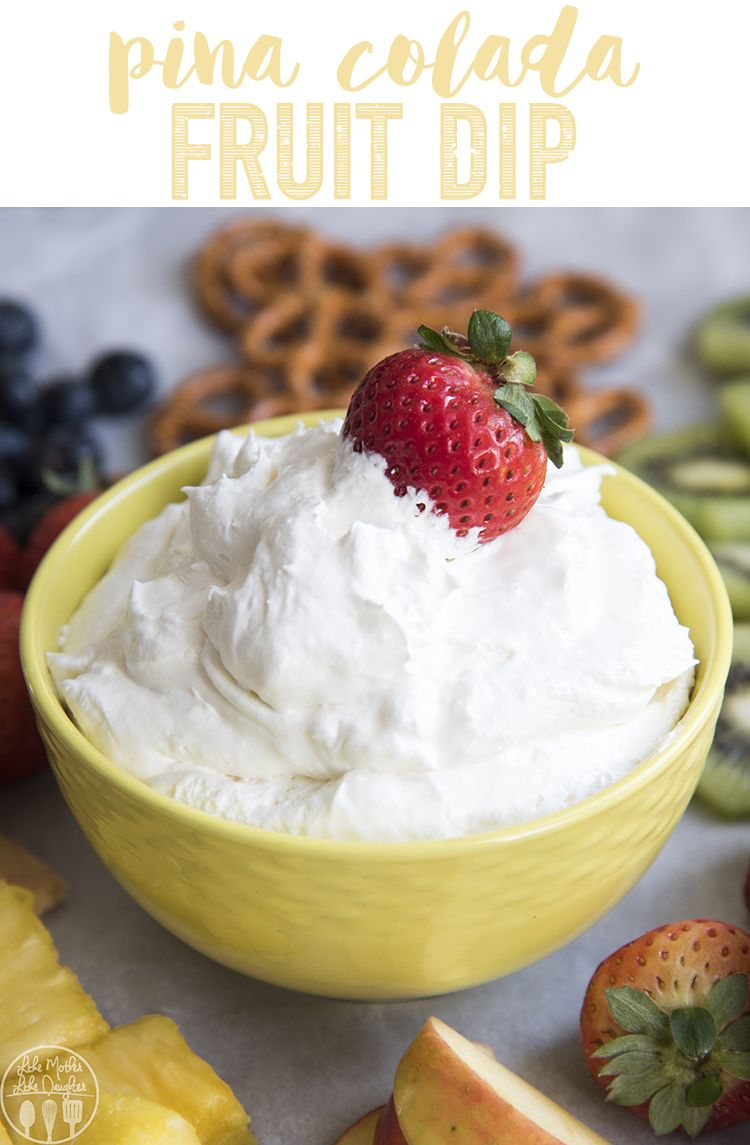 This Pina Colada Fruit Dip Combines The Great Pina Colada Flavors Of Coconut And Pineapple Along With Cream Che Fruit Dip Fun Easy Recipes Cool Whip Fruit Dip