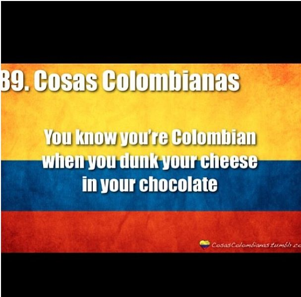 you know you re colombian when