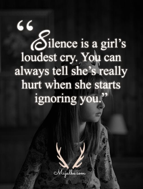 Silent Girl Love Quotes Quotes Pinterest Love Quotes Quotes