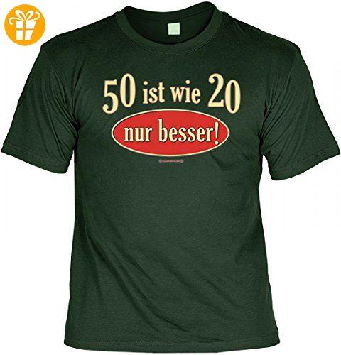 Lustiges T-Shirt zum 50. Geburtstag - 50 ist wie 20 nur besser !