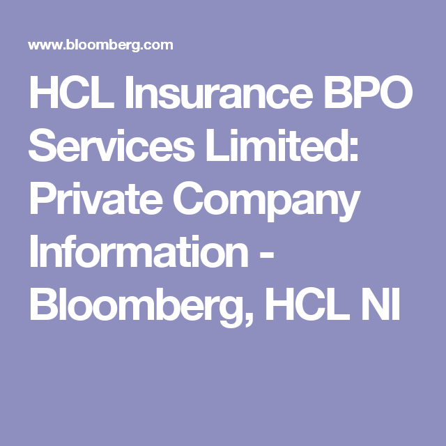 Hcl Insurance Bpo Services Limited Private Company Information