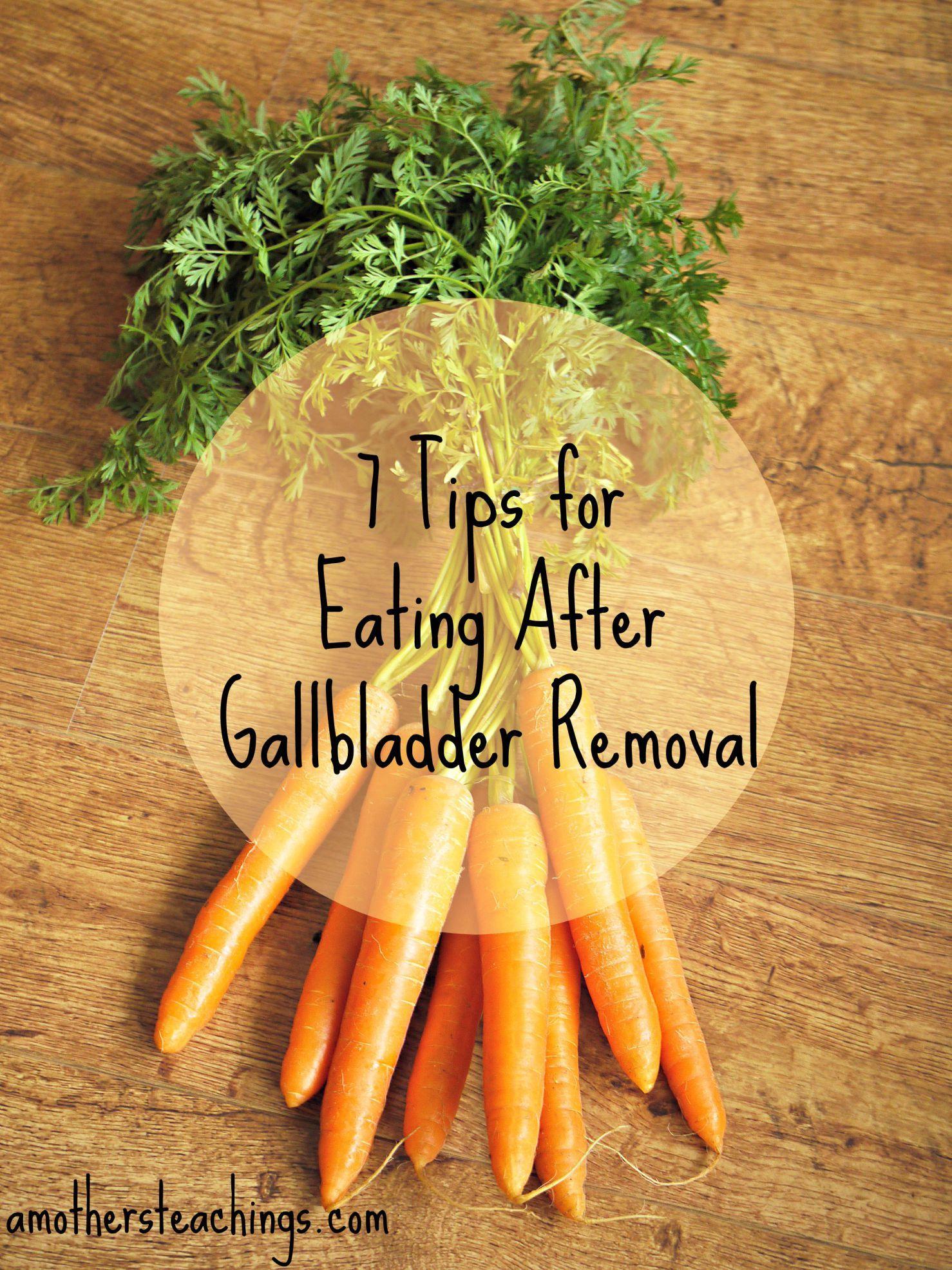 7 Tips For Eating After Gallbladder Removal After