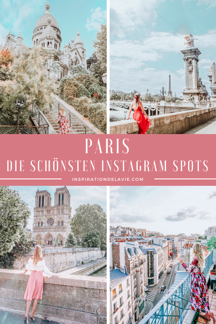 Instagram Spots und Foto Locations in Paris - Guide für Blogger