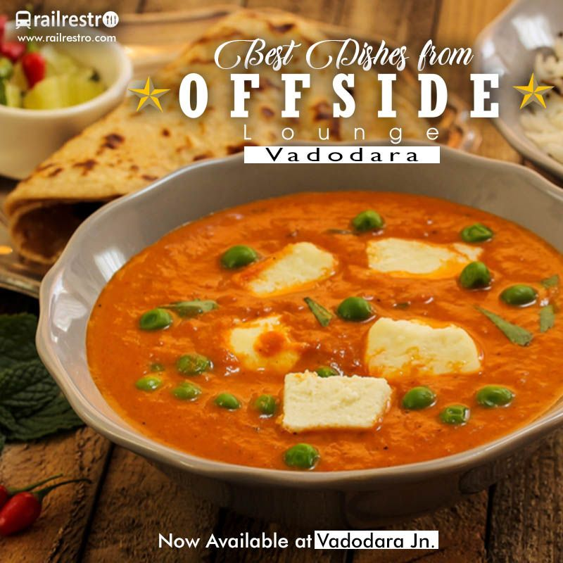 Order Best Dishes From Offside Lounge At Vadodra Station Order Online Food In Train From Railrestro Now Indian Food Menu Food Meal Train Recipes