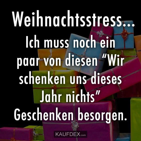 Weihnachtsstress... | Kaufdex #weihnachtssprüchelustig