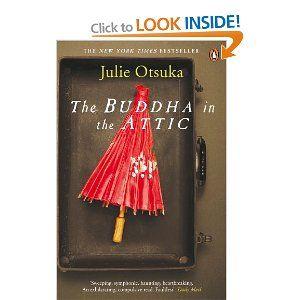 The Buddha in the Attic: Amazon.co.uk: Julie Otsuka: Books