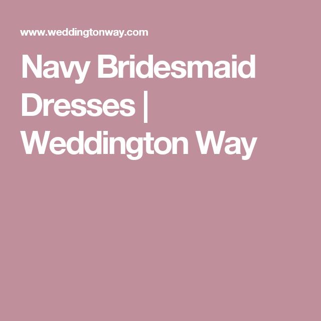 Navy Bridesmaid Dresses  | Weddington Way