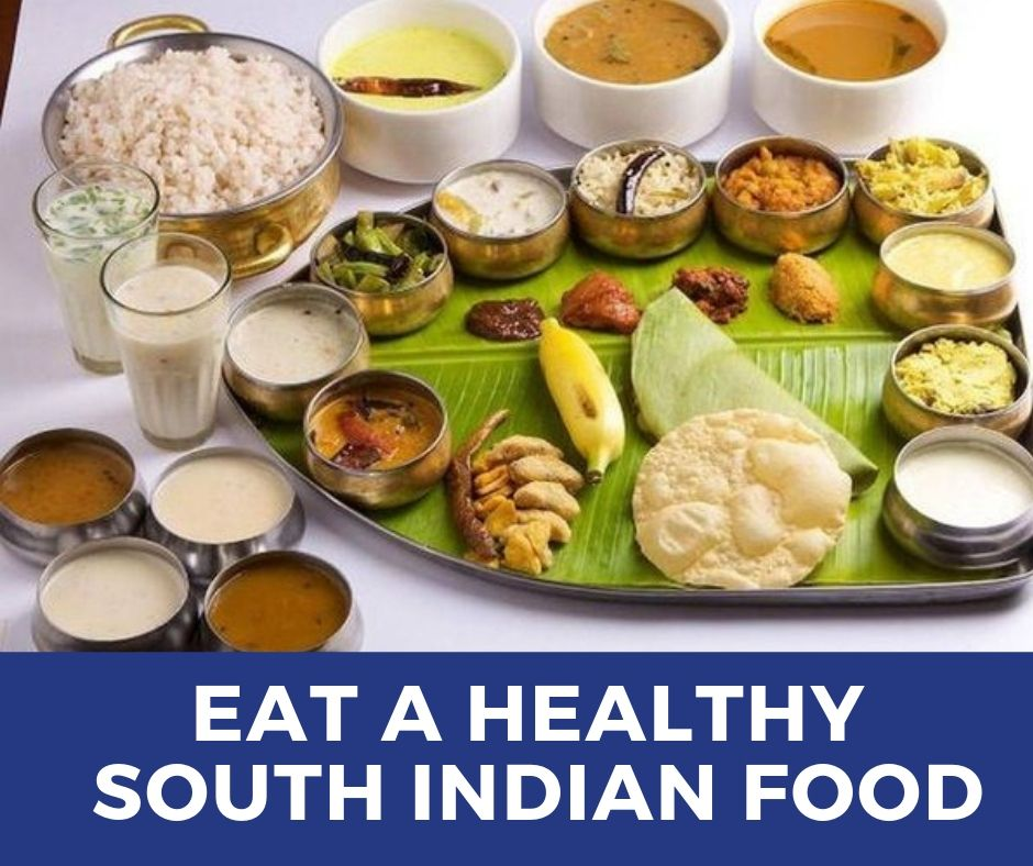 Delicious Pure South Indian Vegetarian Restaurants In India South Indian Food Food Indian Food Recipes