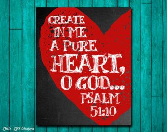 Create in me a pure heart. Psalm 51:10. Office Decor. Christian Decor. Bible Verse Art. Scripture. Christian Wall Art. Christian Sign. Bible