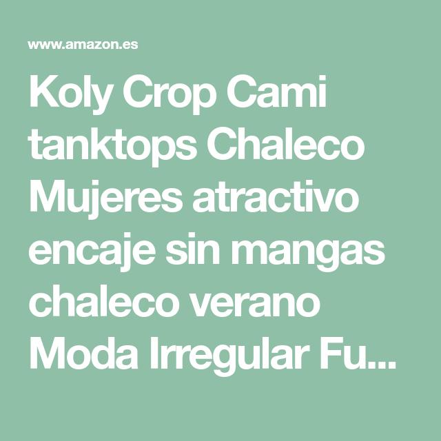 Koly Crop Cami tanktops Chaleco Mujeres atractivo encaje sin mangas chaleco  verano Moda Irregular Fuera del 769e864918a9