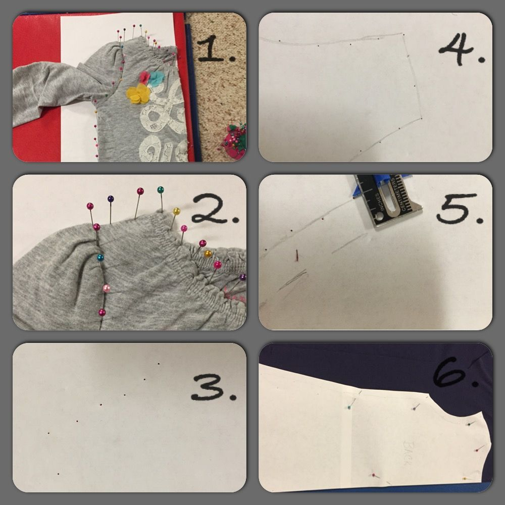 How to make your own pattern to sew:  1. Place shirt on paper( on top of soft mat) and pin in place. 2. Close up. 3. Take pins out ... Pinholes remain. 4. Connect the dots. 5.  Add 1/2 seam allowance and cut out. 6. Place pattern piece on fabric.... Cut and sew!