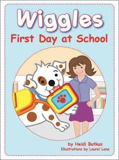 First Day at School book by Heidi Butkus