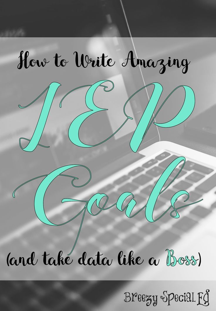How to Write Amazing IEP Goals (and take Data like a Boss)! is part of Special education elementary, Teaching special education, Special education resources, Special education classroom, Life skills classroom, Iep - How to write IEP goals writing IEP goals can be tough  Follow these guidelines to make sure you have appropriate goals AND ways to collect data on your IEP goals