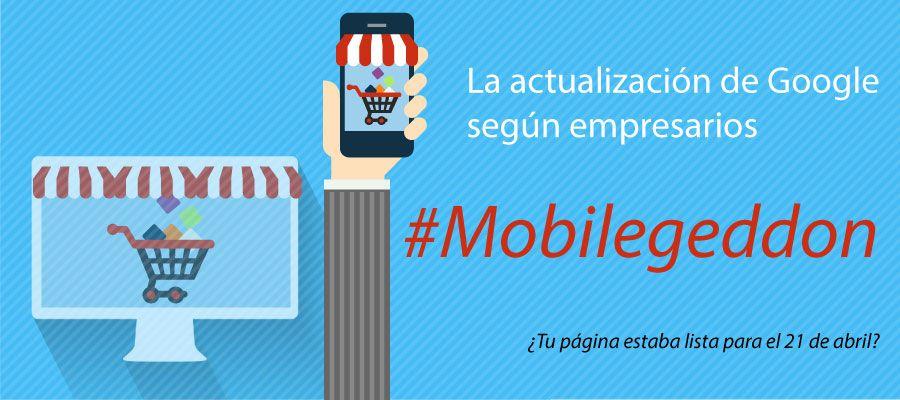 La actualización de Google según empresarios #Mobilegeddon - http://jorgecastro.mx/la-actualizacion-de-google-segun-empresarios-mobilegeddon/?utm_source=Pinterest #Google, #MarketingDigital, #Noticias