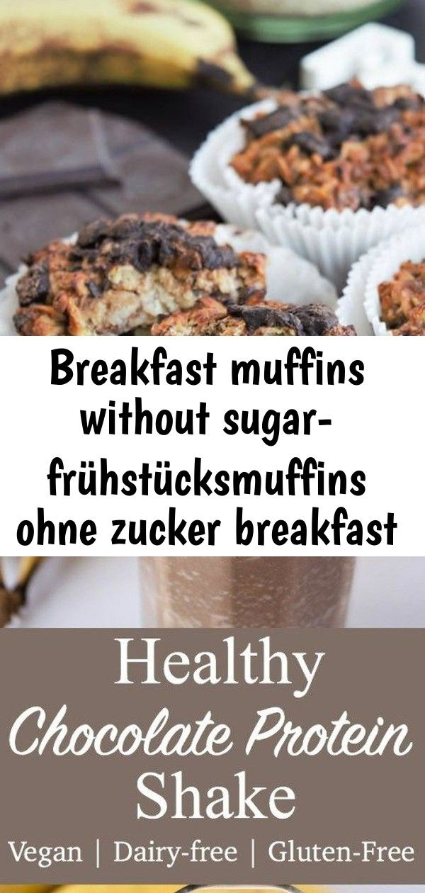Breakfast muffins without sugar- frühstücksmuffins ohne zucker breakfast muffins without sugar | v 4 #healthychocolateshakes