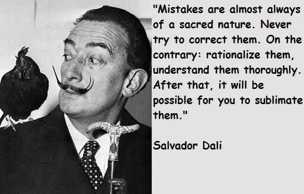 Salvador Dali Quotes Pleasing 1D5Ded80F5488Ce9Cbc313A78B3698C0 600×384  Salvador Dali . Review