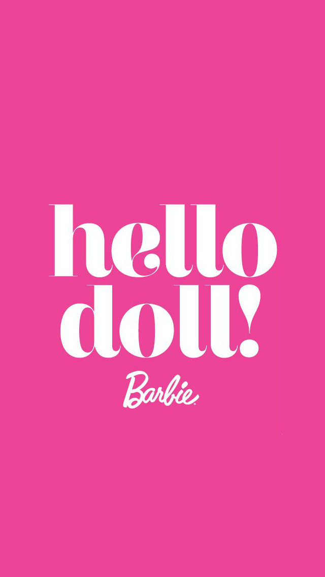 Hello Doll Barbie phone wallpaper Things I love