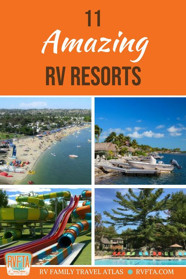 11 Amazing RV Resorts in the United States from RVFTA