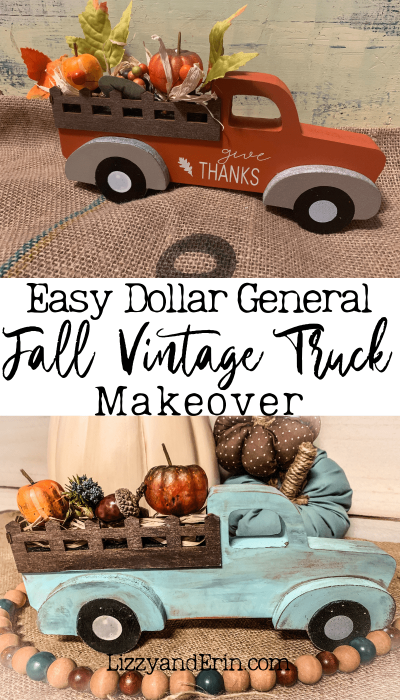 Dollar General Fall Vintage Truck Makeover – Lizzy & Erin #dollarstores