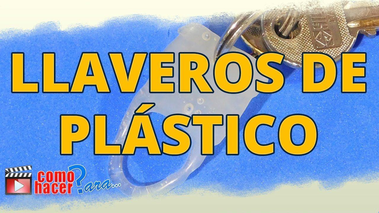 Cómo Hacer Un Llavero De Plástico Bricolaje Y Manualidades