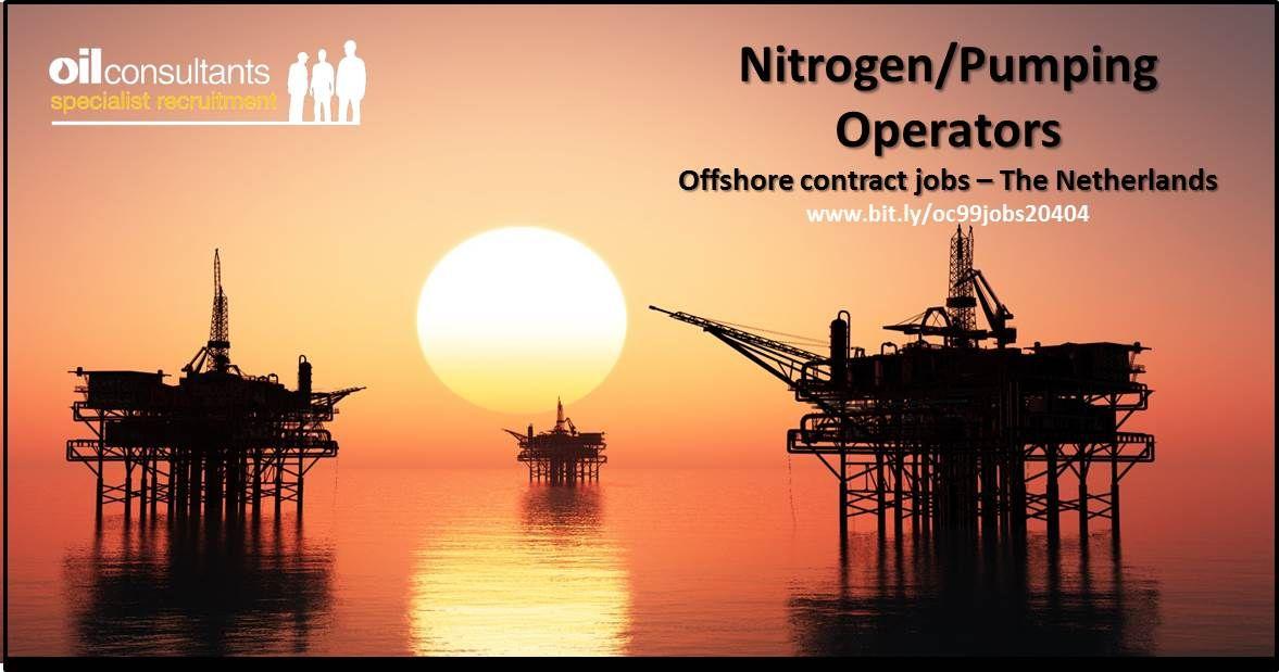 Nitrogen/Pumping Operators Jobs Offshore contract jobs in